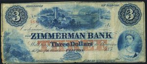 This $3 note issued by Zimmerman Bank depicts the Clifton House – the first luxury hotel in the Niagara Falls area – in the bottom-left corner.